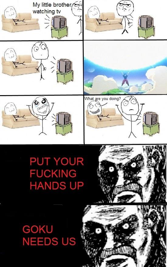 Put Your Hands Up - Goku Needs Us