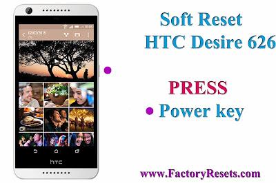 Soft Reset HTC Desire 626