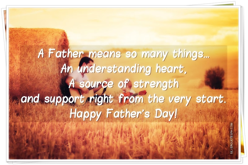 A Father Means So Many Things, Picture Quotes, Love Quotes, Sad Quotes, Sweet Quotes, Birthday Quotes, Friendship Quotes, Inspirational Quotes, Tagalog Quotes