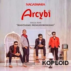 Download Lagu Arcybi Band - Mantanmu Menghubungimu Mp3