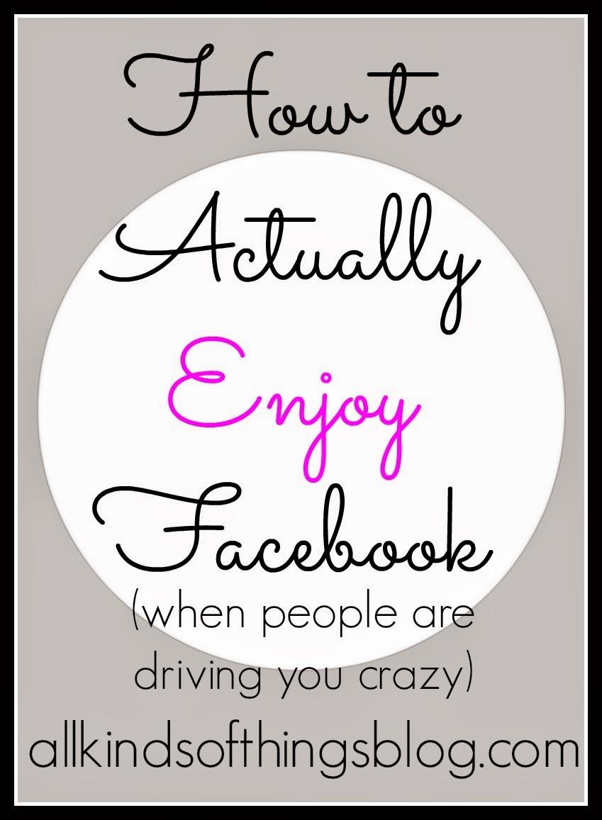 How to Enjoy Facebook