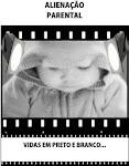 CARTILHA ALIENAÇÃO PARENTAL Vidas em Preto e Branco - Realização ESA/RS e ABCF