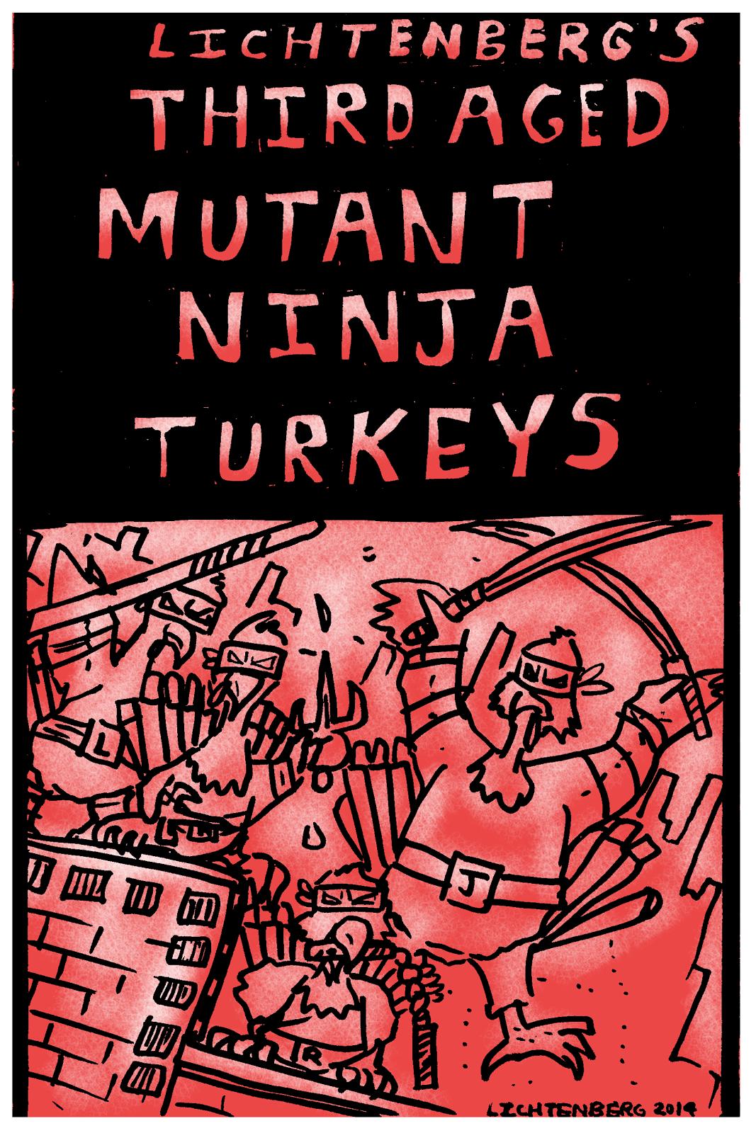The Third Aged Mutant Ninja Turkeys