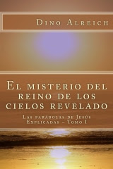 El misterio del reino de los cielos revelado