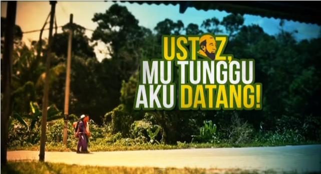 Tonton Ustaz Mu Tunggu Aku Datang Full Movie