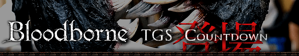 Bloodborne TGS Countdown