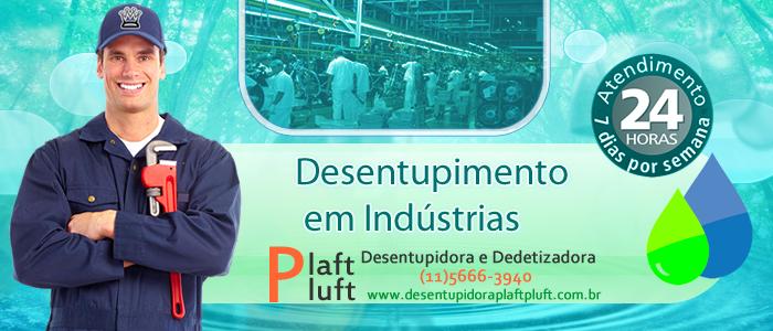 Desentupidora de Indústrias em São Paulo 24 horas - Desentupidora Plaft Pluft
