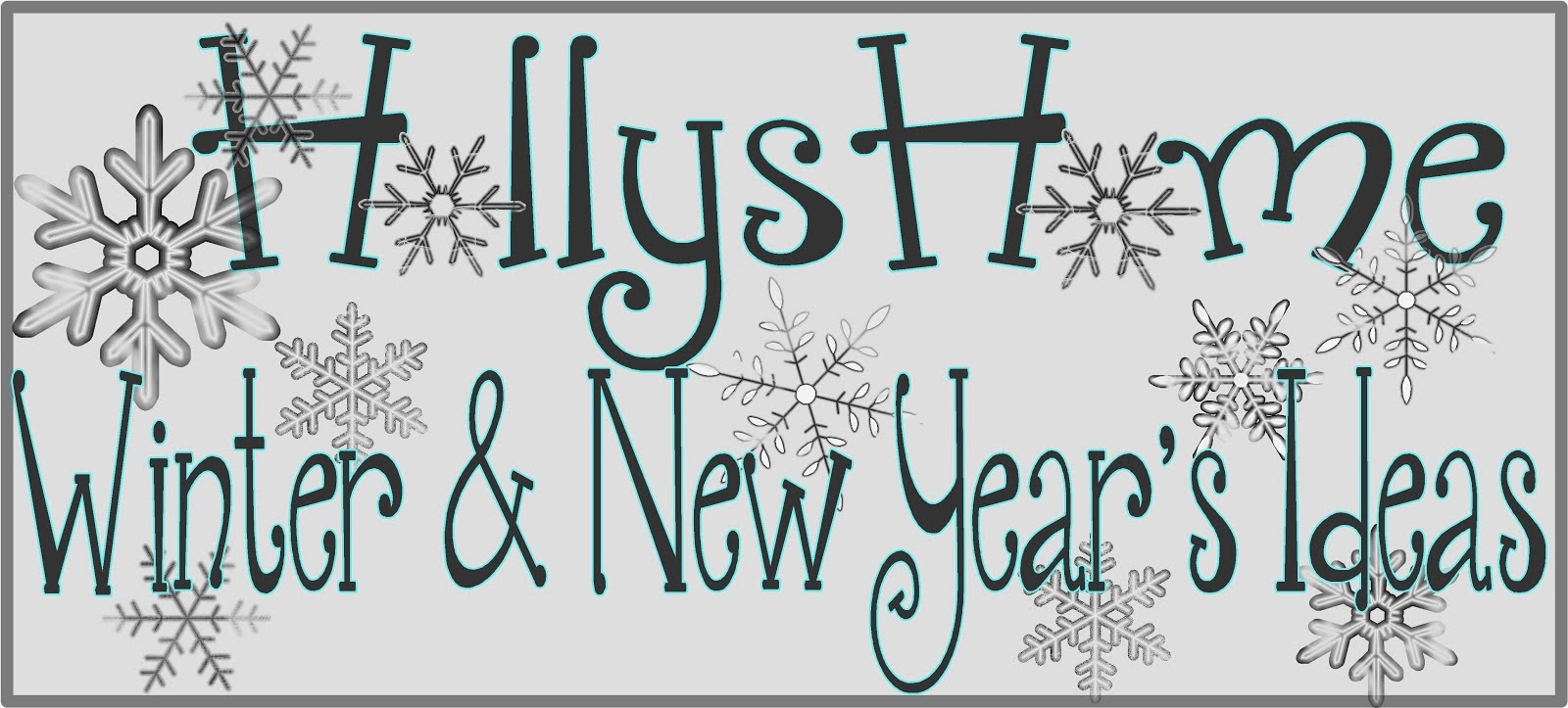 "Holly""s Home New Year's and Winter Ideas"
