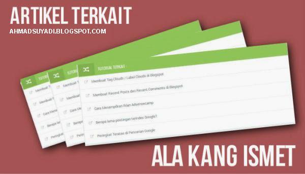 Membuat Artikel Terkait Ala Kang Ismet