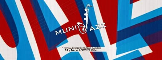Festival Jazz Munilla- La Rioja 2014
