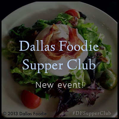 Dallas Foodie Supper Club