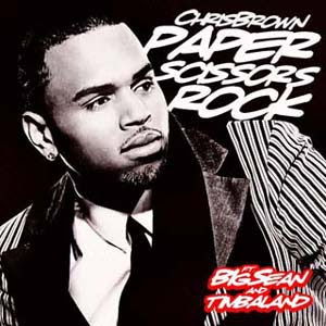 Chris Brown - Paper, Scissors, Rock Lyrics | Letras | Lirik | Tekst | Text | Testo | Paroles - Source: mp3junkyard.blogspot.com