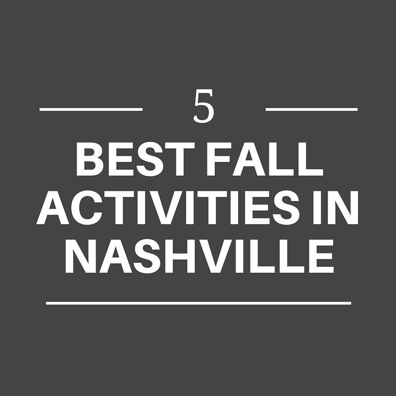best fall activities in nashville fall ideas