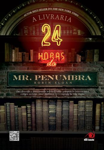 A Livraria 24 horas do Mr. Penumbra - Robin Sloan
