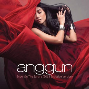 Anggun - Snow On The Sahara (Exclusive Version)