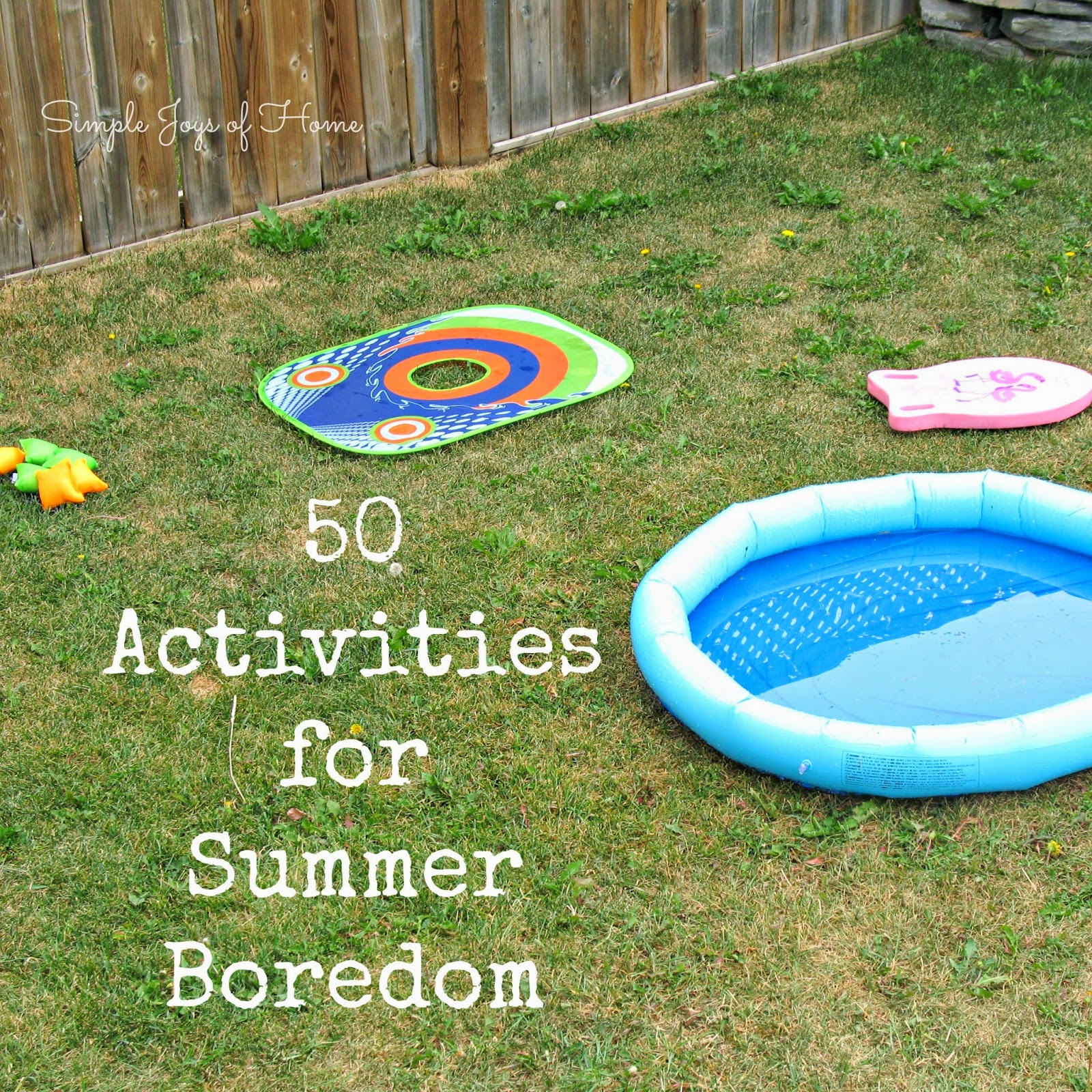 50 Activities for Summer Boredom