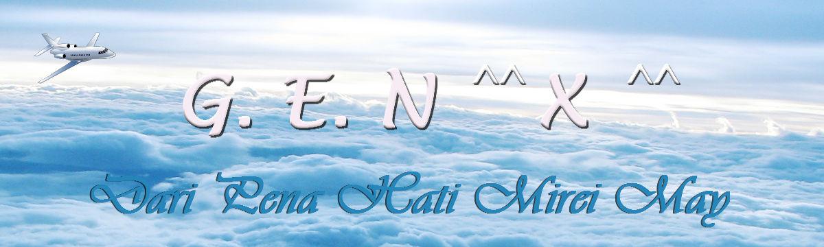 G.E.N. ^^ X ^^