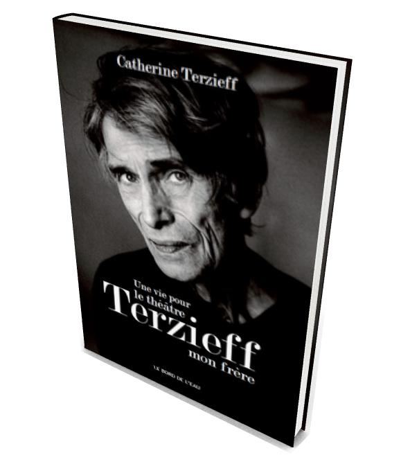 Une vie pour le théâtre - Terzieff mon frère (2015)