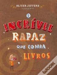 """LIVRO DO MÊS de SETEMBRO. """"Oliver Jeffers; Tradução: Rui Lopes"""