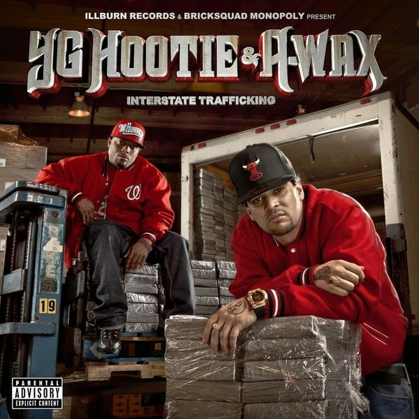 YG Hootie & A-Wax - Interstate Trafficking Cover