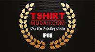 TSHIRTMUDAH IPOH