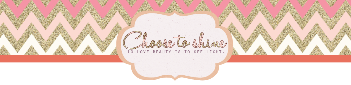 Choose to shine ❀