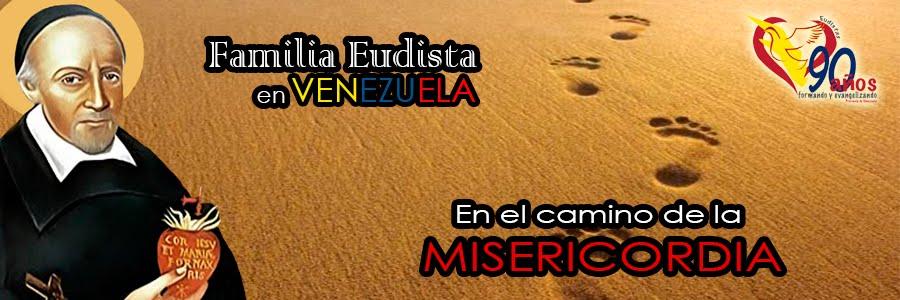 Familia Eudista Venezuela EN EL CAMINO DE LA MISERICORDIA