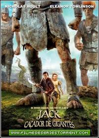 Jack, O Caçador de Gigantes Torrent Dublado (2013)