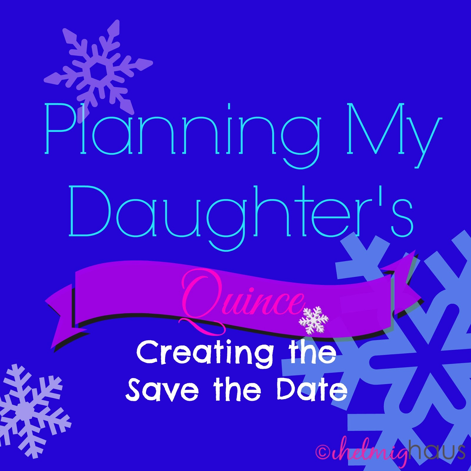 planning a quinceaera party creating the save the date via helmig haus