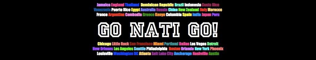 GO NATI GO
