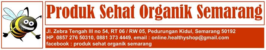 Produk Sehat Organik Semarang