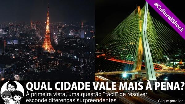 Pocket Hobby - www.pockethobby.com - #CulturalShock - Qual cidade vale a pena - Tokyo ou São Paulo??