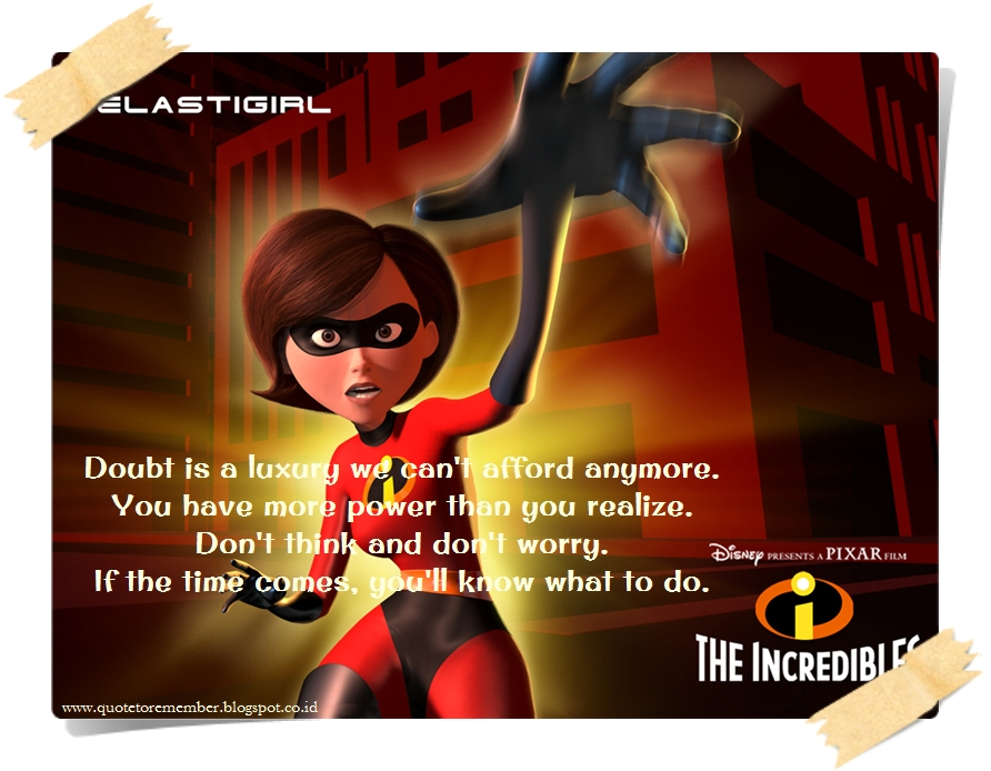 The Incredibles Quotes Mesmerizing Quote To Remember THE INCREDIBLES [48]