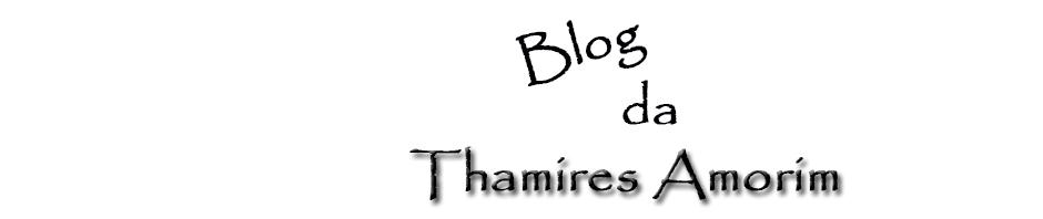 Blog da Thamires Amorim
