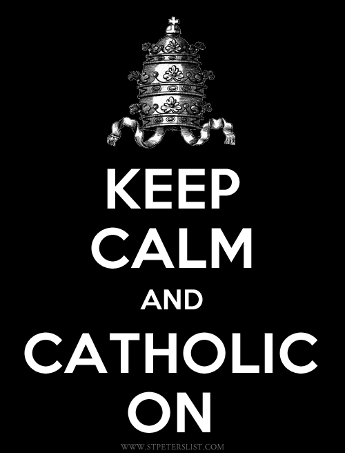 ...And Catholic On