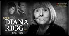 DAME DIANA RIGG 1938 - 2020