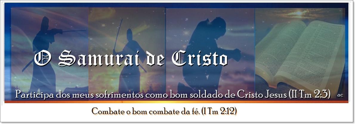 O Samurai de Cristo