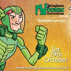 See you at NOTTINGHAM COMIC CONVENTION on Oct.29th!