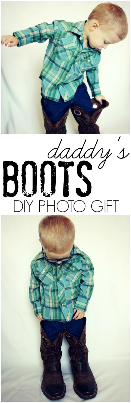 Daddy's Cowboy Boots Photo Gift Idea:  Child at Heart