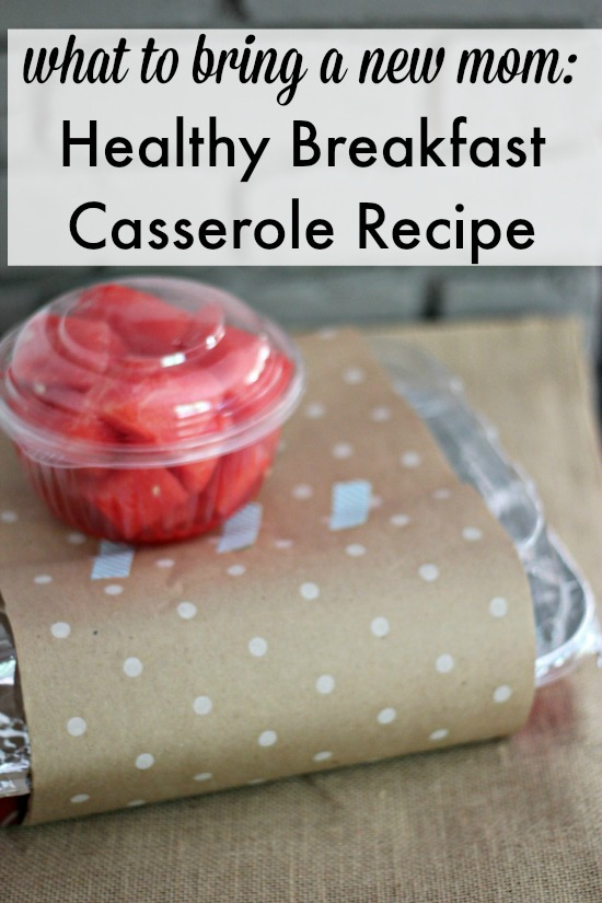 Casserole to Bring a New Mom