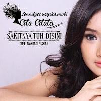 Cita Citata - Sakitnya Tuh Disini (Mini Album 2014)
