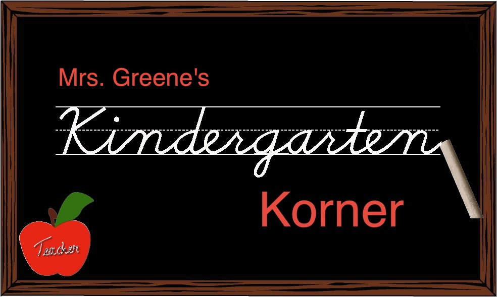 Mrs. Greene's Kindergarten Korner