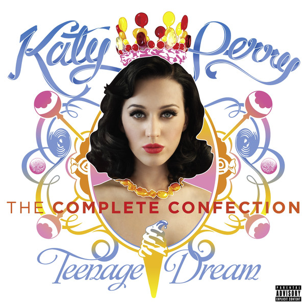 Album katy perry teenage dream the complete confection itunes