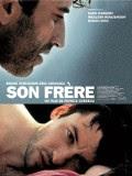 """""""Son frère"""" un film de Patrice Chéreau"""