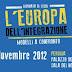 Immigrazione: convegno l'Europa dell'integrazione, modelli a confronto