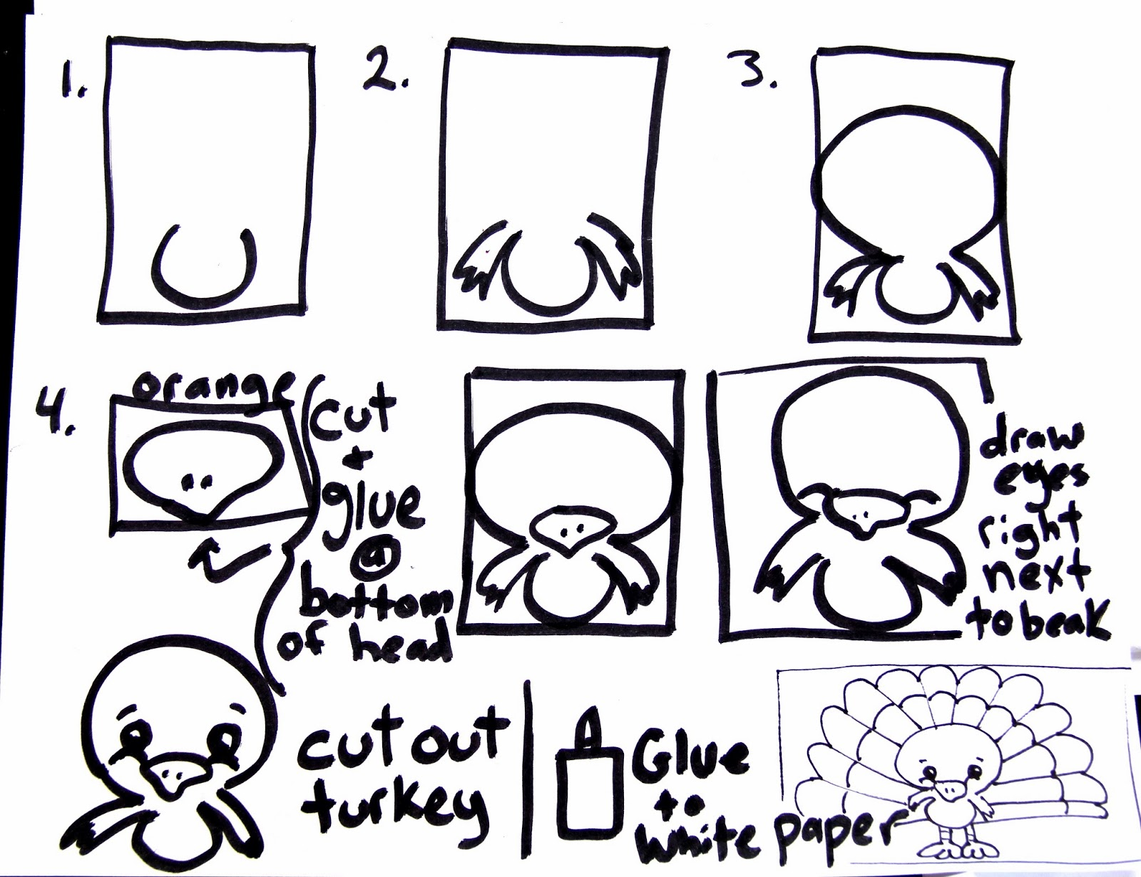 First You Draw The Body And Beak On Construction Paper And Cut Them Out  Draw The Turkey's Face With Oil Pastels Glue Him On A Large Piece Of White  Paper