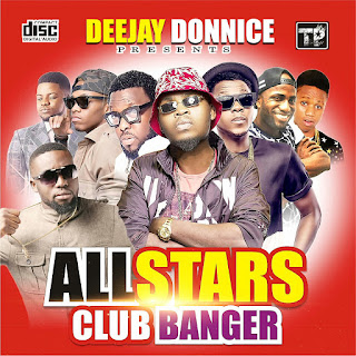 MIXTAPE: DJ Donnice - AllStars Club Banger | @DjDonnice