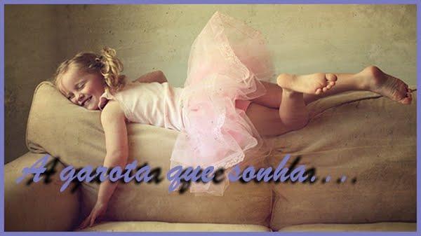 -A garota que sonhaa!!♥