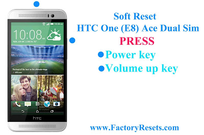 Soft Reset HTC One (E8) Ace Dual Sim