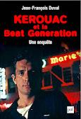 «Kerouac et la Beat Generation», éd. française, 2012.
